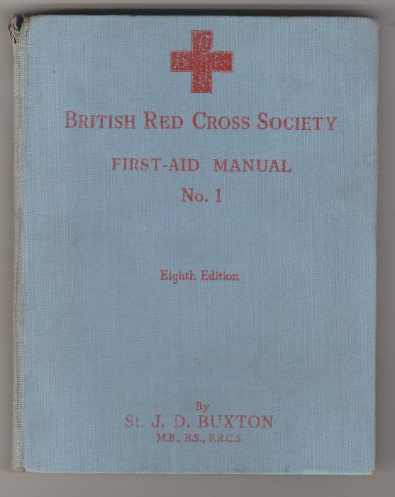BRITISH RED CROSS SOCIETY FIRST-AID MANUAL 1939